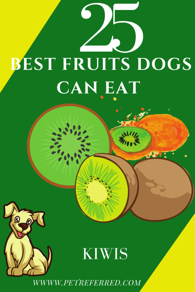 Are Kiwis good for dogs